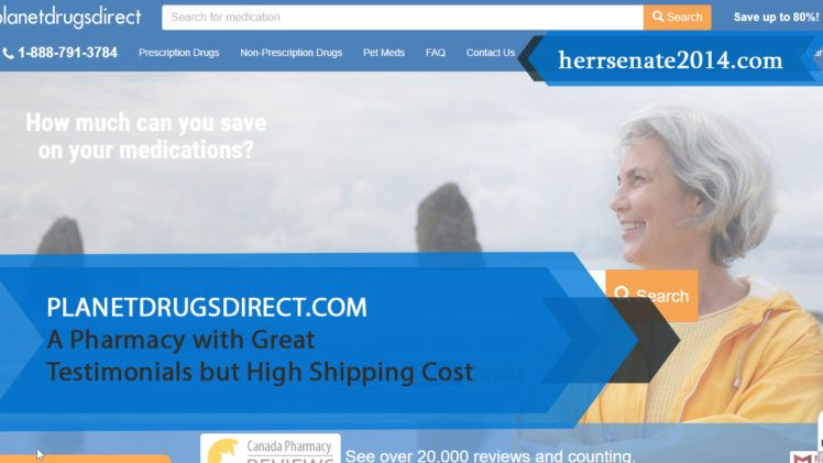 Planetdrugsdirect.com Review – A Pharmacy with Great Testimonials but High Shipping Cost