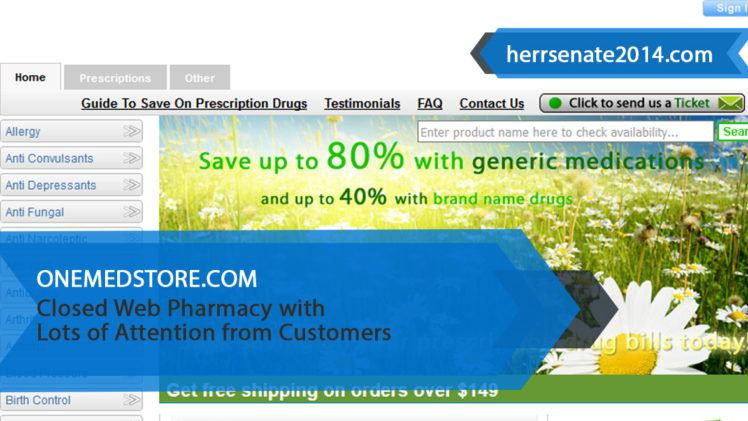 Onemedstore.com Review – Closed Web Pharmacy with Lots of Attention from Customers
