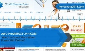 Awc-pharmacy-24h.com Review– Was it a Good Store When it was Still Online?