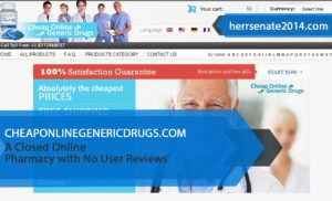 Cheaponlinegenericdrugs.com Review – A Closed Online Pharmacy with No User Reviews