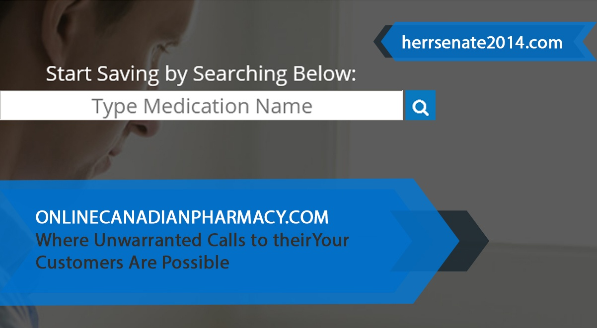 Onlinecanadianpharmacy.com Review: Where Unwarranted Calls to their Customers Are Possible